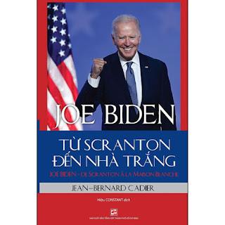 Joe Biden - Từ Scranton Đến Nhà Trắng ebook PDF-EPUB-AWZ3-PRC-MOBI