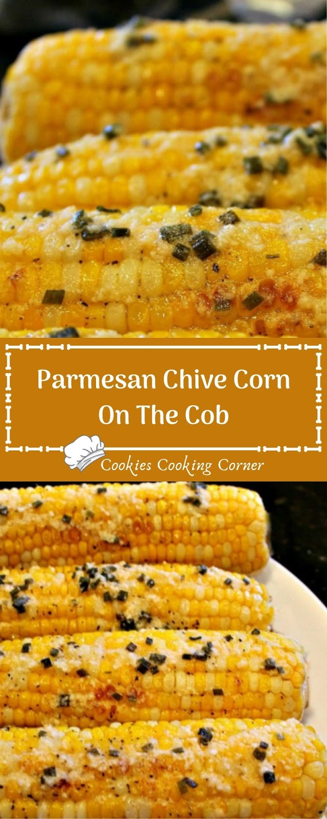 Parmesan Chive Corn On The Cob