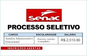 Senac - SP abre inscrições para processo seletivo (Nível Médio) com salário de R$ 2,510.00. Saiba Mais