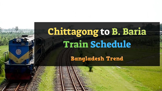 Chittagong to Brahmanbaria Train Schedule