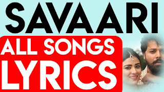 Savaari Telugu Movie Songs Lyrics All Songs Lyrics, Undipova Nuvvila Lyrics, Nee Kannulu Song Lyrics, Trip Song Mathulo lyrics, Chey Savaari Song Lyrics , undipova nuvvila song lyrics in telugu