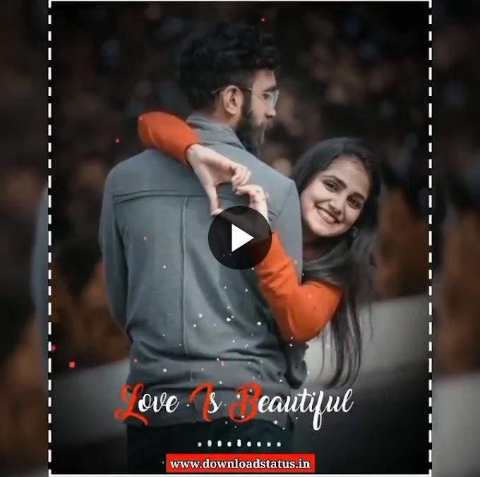 Download Love Whatsapp Status Video New   Love Status Video