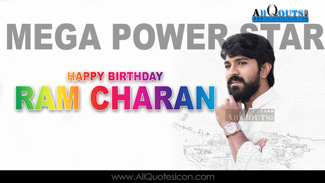 English-Ram-Charan-Tej-Birthday-English-quotes-Whatsapp-images-Facebook-pictures-wallpapers-photos-greetings-Thought-Sayings-free