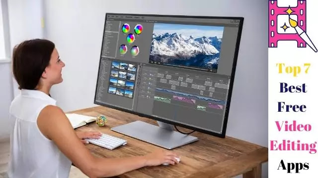 Top 7 Best Free Video Editing Apps
