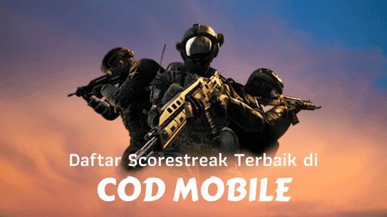 Daftar Scorestreak dan Kegunaannya di COD Mobile