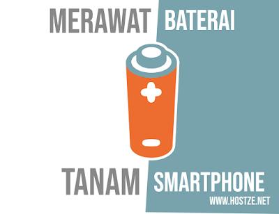 Tips Dalam Merawat Baterai Tanam di Smartphone - hostze.net
