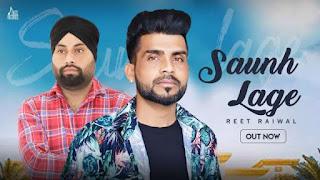 Saunh Lage Lyrics Reet Raiwal
