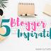 Yuk Kepoin, 5 Blogger yang Jadi Inspirasi Saya