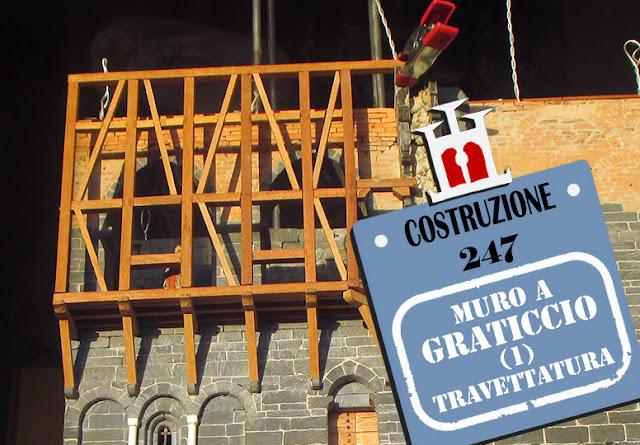 Costruzione 247: muro a graticcio (prima parte) - la travettatura