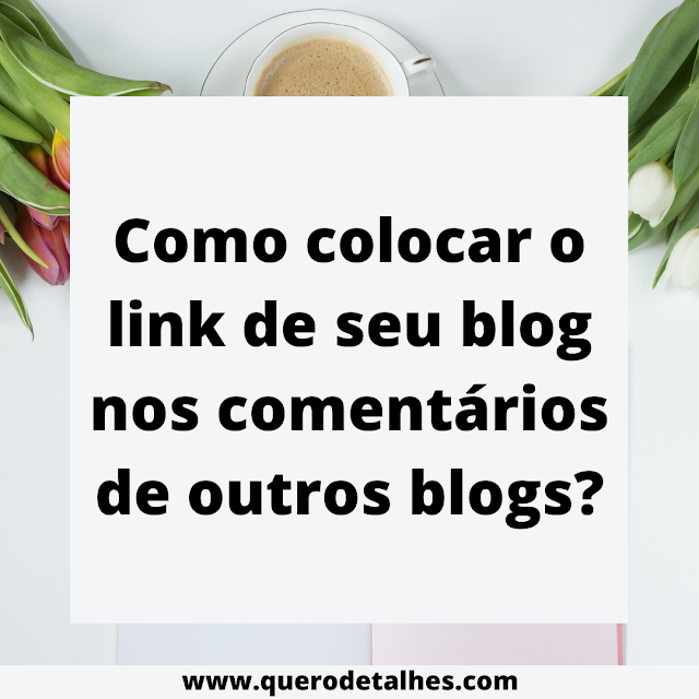 Link do seu blog em outros blogs