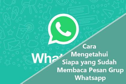 Cara Mengetahui Siapa saja yang Sudah Membaca Chat WA Kita di Grup Whatsapp