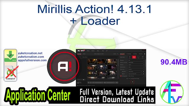 Mirillis Action! 4.13.1 + Loader