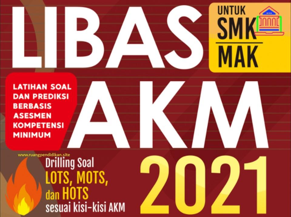 Buku LIBAS AKM Jenjang SMK/MAK