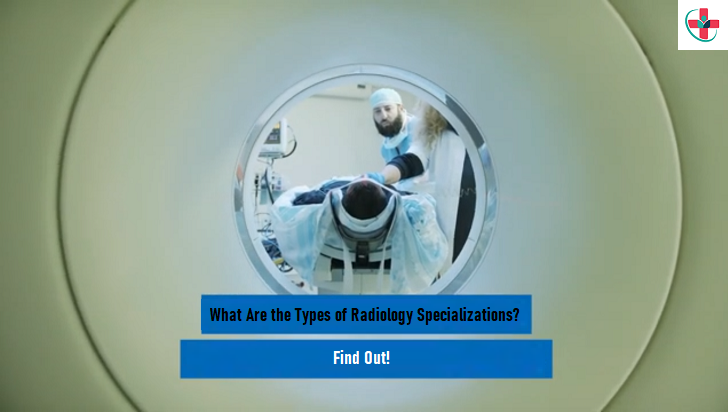 Radiology Specializations