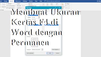 Membuat Ukuran Kertas F4 di Word dengan Permanen