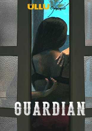 Guardian 2019 Full Hindi Episode Download HDRip 720p