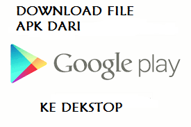 Cara Download Apk Pribadi Dari Google Play Store