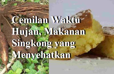Makanan Singkong yang Menyehatkan