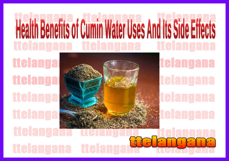 Health Benefits of Cumin Water Uses And Its Side Effects