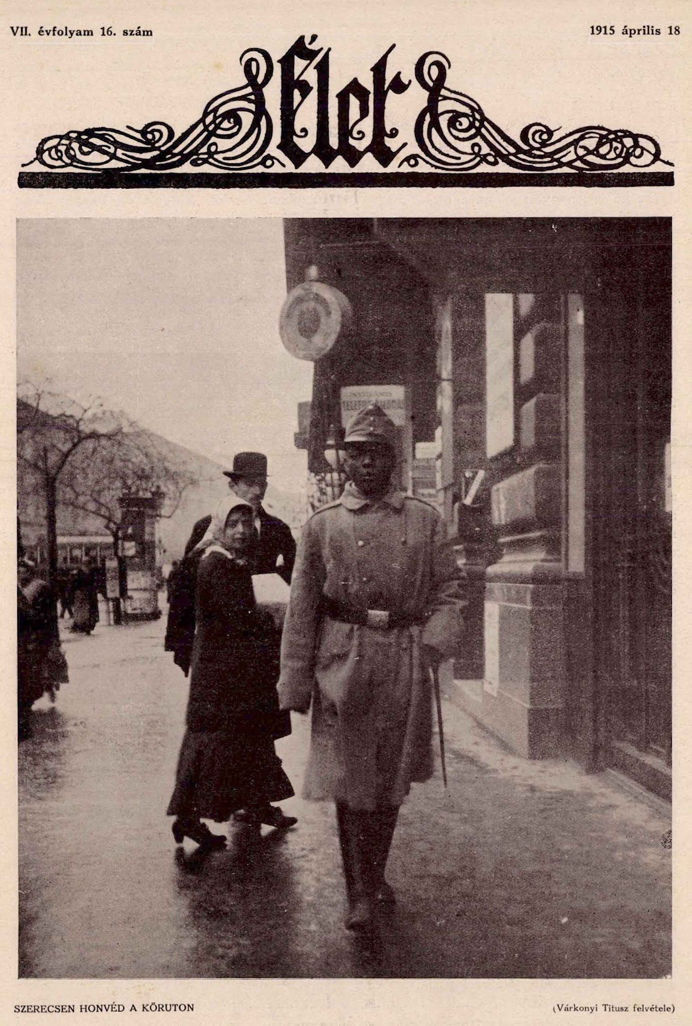 The only black soldier of the Austro-Hungarian Empire, 1915