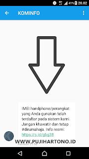 penjelasan kenapa belum dapat sms imei terdaftar dari kominfo