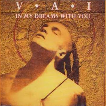 In my dreams with you. Steve Vai