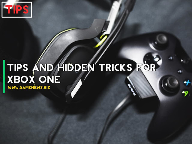 Tips and Trick XBOX One Users