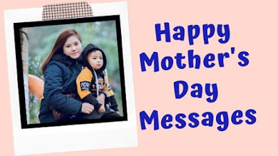 Happy Mothers Day Message, Happy Mothers Day Message for Mom, Happy Mothers Day Message for Mummy, Happy Mothers Day Message for Mother, Happy Mothers Day Message, Mothers Day Message, Mothers Day Message, Message for Mothers Day