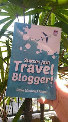 Sukses Jadi Travel Blogger