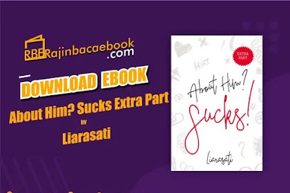 Download Novel About Him? Sucks! (Extra Part) by Liarasati Pdf