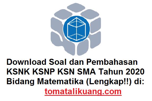 soal pembahasan osn ksnk ksnp ksn matematika sma tahun 2020 pdf; tomatalikuang.com