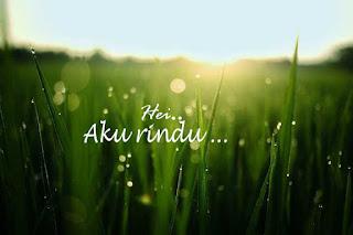 http://achmadi-if.blogspot.com/2016/07/aku-rindu.html