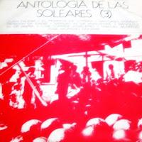 """MANUEL DE ANGUSTIAS... Antología de las soleares"""" (3) Ariola 1971"""
