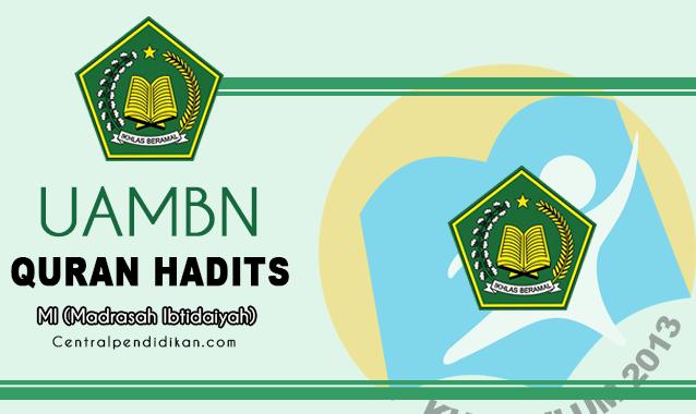 Soal UAMBN Al Quran Hadits MI
