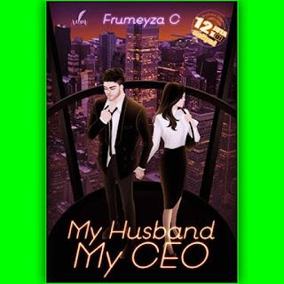 Download Novel My Husband My CEO karya  Frumeyza C