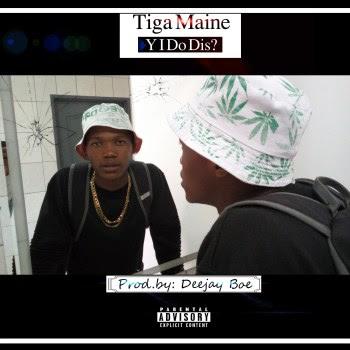 Tiga Maine – Why I Do This