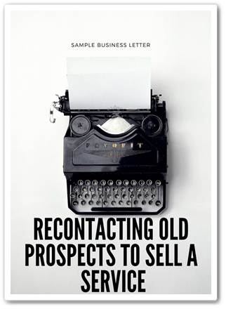 How to write letter to recontacting old prospect