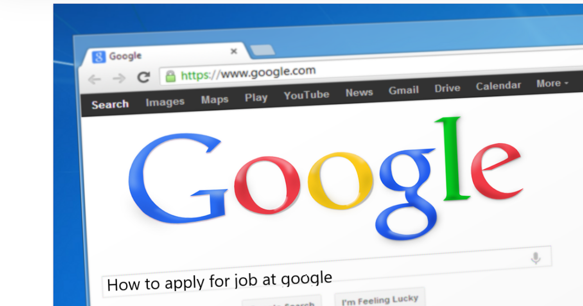 How to get job in google? dream job!