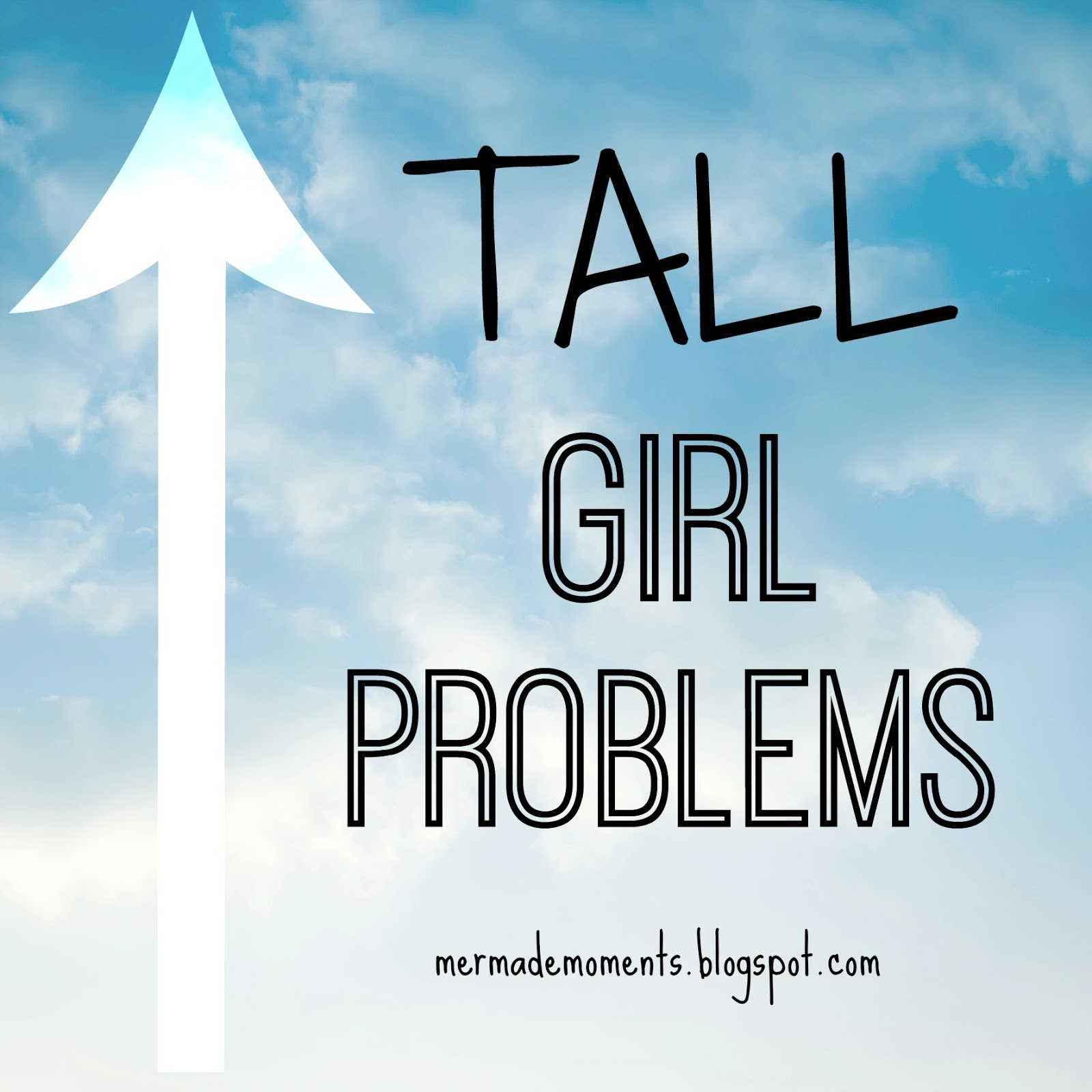 Mermade Moments: Tall Girl Problems