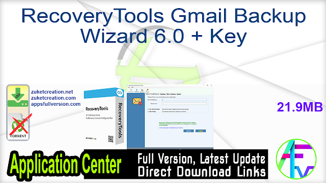 RecoveryTools Gmail Backup Wizard 6.0 + Key