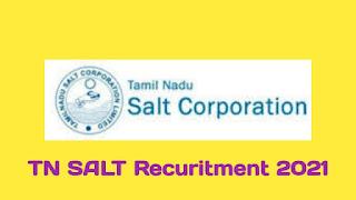 TN Salt Recruitment 2021