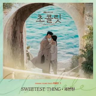 ijeya al geot gata sesangi areumdaun iyu Seventeen - Sweetest Thing (Chocolate OST Part 1) Lyrics