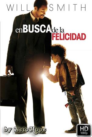 En Busca De La Felicidad [1080p] [Latino-Ingles] [MEGA]
