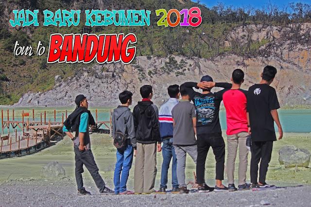 Jadi Baru Kebumen 2018 Tour To Bandung Best Momen