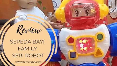 Review Sepeda Bayi Family Seri Robot