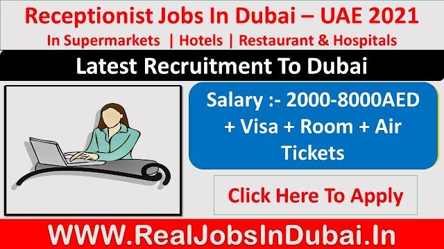 Receptionist Jobs In Dubai UAE 2021