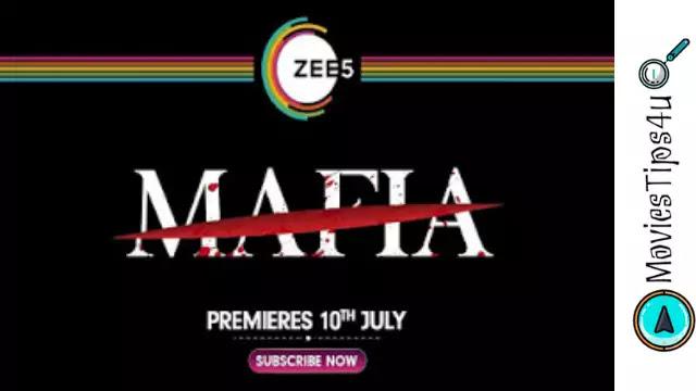Mafia (ZEE5) Web Series Release Date, Cast, Trailer, Wiki