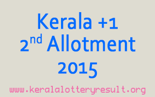 Kerala Plus One Second Allotment Result 2015