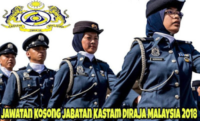 Jawatan Kosong Jabatan Kastam Diraja Malaysia 2018