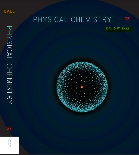 Physical Chemistry 2nd Edition David W. Ball in pdf